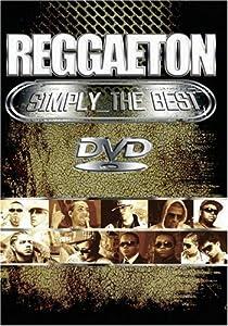 Reggaeton: Simply the Best