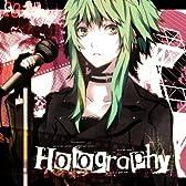Holography (feat. メグッポイド)
