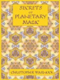 Secrets of Planetary Magic