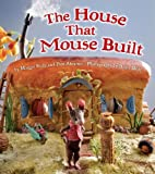 img - for The House that Mouse Built by Rudy, Maggie, Abrams, Pam (March 29, 2011) Hardcover book / textbook / text book