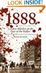 1888: London Murders in the Year of t...