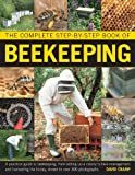 img - for The Complete Step-by-Step Book of Beekeeping book / textbook / text book