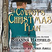 The Cowboy's Christmas Plan Audiobook by Shanna Hatfield Narrated by Chris Abell