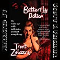 Butterfly Potion Audiobook by Trent Zelazny Narrated by Scott F. Feighner