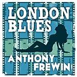 London Blues | Anthony Frewin