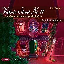 Victoria Street No. 17: Das Geheimnis der Schildkröte Hörbuch von Janet Foxley Gesprochen von: Boris Aljinovic