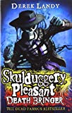 Derek Landy Death Bringer (Skulduggery Pleasant, Book 6)