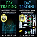 Day Trading: Day Trading, Day Trading Strategies: Investing, Options Trading, Forex, Book 10 Audiobook by Ken McLinton Narrated by Dave Wright