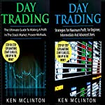 Day Trading: Day Trading, Day Trading Strategies: Investing, Options Trading, Forex, Book 10 | Ken McLinton