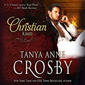 Kissed: A Southern Georgian Novel | [Tanya Anne Crosby]