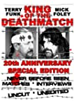 King Of The Deathmatch 20th Anniversa...
