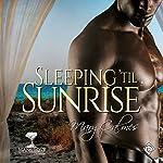 Sleeping 'til Sunrise: Mangrove Stories | Mary Calmes