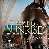 Sleeping 'til Sunrise: Mangrove Stories