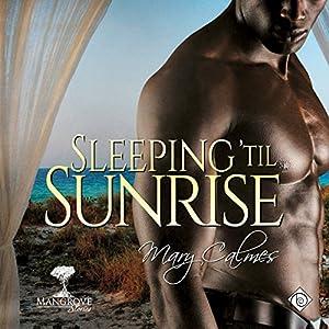 Sleeping 'til Sunrise Audiobook