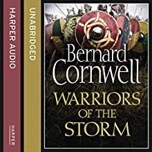 Warriors of the Storm: The Last Kingdom Series, Book 9 (       UNABRIDGED) by Bernard Cornwell Narrated by Matt Bates