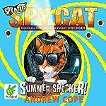 Spy Cat: Summer Shocker! | Andrew Cope