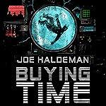 Buying Time | Joe Haldeman