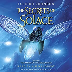 The Secrets of Solace Audiobook