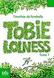 Tobie Lolness : Tome 1; La Vie suspendue; Tome 2; Les Yeux d'Elisha par Fombelle