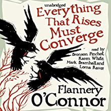 Everything That Rises Must Converge | Livre audio Auteur(s) : Flannery O'Connor Narrateur(s) : Bronson Pinchot, Karen White, Mark Bramhall, Lorna Raver
