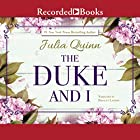 The Duke and I Hörbuch von Julia Quinn Gesprochen von: Rosalyn Landor