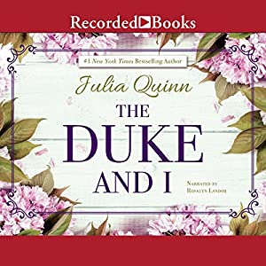 The Duke and I Audiobook
