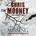 The Missing Audiobook by Chris Mooney Narrated by Bernadette Dunne