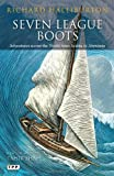 Seven League Boots: Adventures across the World from Arabia to Abyssinia (1780761384) by Halliburton, Richard