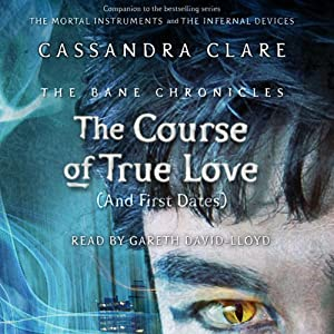The Course of True Love (and First Dates) Audiobook