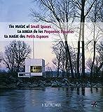 La magia de los pequenos espacios/ The Magic Of Small Spaces (Spanish Edition) (8496592685) by Alvarez, Lucrecia