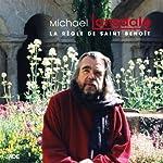 La Règle de Saint Benoît   Michael Lonsdale