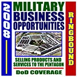 echange, troc Department of Defense - 2008 Digest of Military Business Opportunities - Selling Products and Services to the Pentagon (Ringbound)