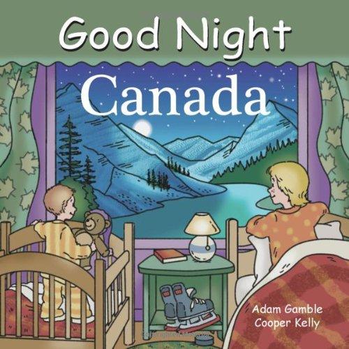 Good Night Canada (Good Night Our World series)