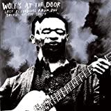 echange, troc Compilation - Wolf'S At The Door: Lost Recordings From The Spirits Of The South