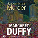 Souvenirs of Murder (       UNABRIDGED) by Margaret Duffy Narrated by Patricia Gallimore