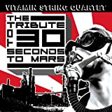 "Tribute to 30 Seconds to Marsvon ""Vitamin String Quartet"""