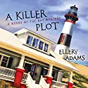 A Killer Plot: Books by the Bay Mystery Series #1 (       UNABRIDGED) by Ellery Adams Narrated by Karen White