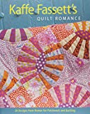 Kaffe Fassett's Quilt Romance: 20 Designs from Rowan for Patchwork and Quilting (Patchwork and Quilting)