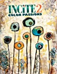 Incite 2, Color Passions: The Best of...
