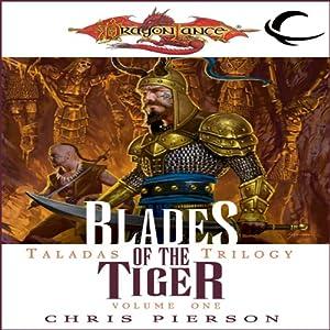 Blades of the Tiger: Dragonlance: Taladas Trilogy, Book 1 | [Chris Pierson]