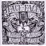 "Laugh Now,Laugh Latervon ""Face to Face"""