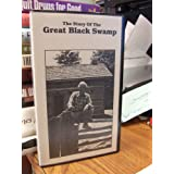 The Story of the Great Black Swamp, VHS, 1982