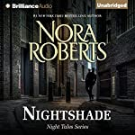 Nightshade: Night Tales, Book 3 | Nora Roberts