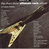 The Chart Show Ultimate Rock Album
