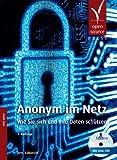 Anonym im Netz: Wie Sie sich und Ihre Daten schützen (mit JonDo Live-CD)