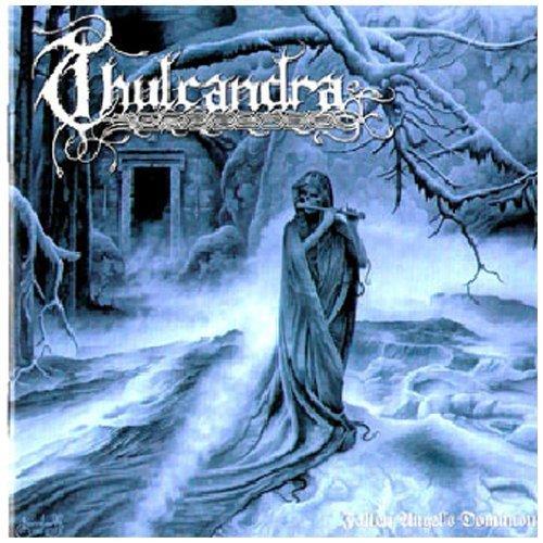 Fallen Angel's Dominion by Thulcandra (2010-06-08)