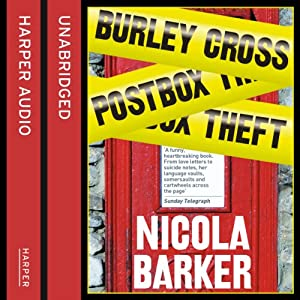 The Burley Cross Post Box Theft | [Nicola Barker]