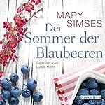 Der Sommer der Blaubeeren | Mary Simses