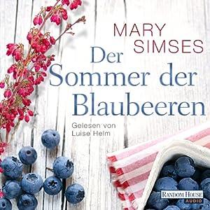 Der Sommer der Blaubeeren Hörbuch