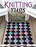 Nola A. Heidbreder Knitting Rugs: Traditional, Contemporary, & Innovative Designs